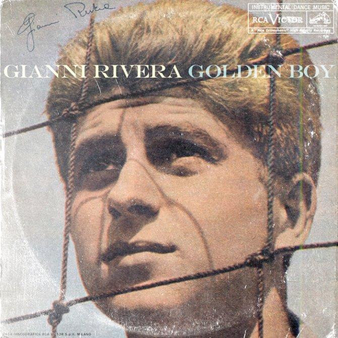 """Gianni Riviera - """"Golden Boy"""""""