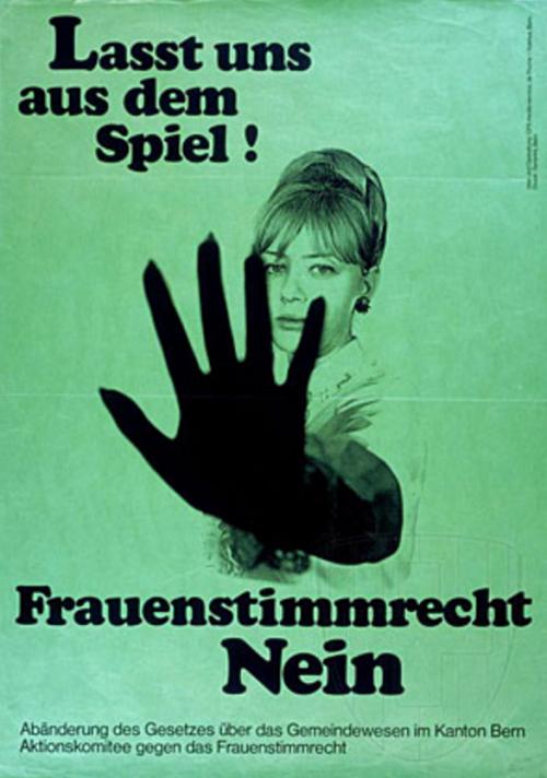 """""""Lasciateci fuori dai vostri giochi"""", manifesto del 1968 contro l'estensione del diritto di voto alla donne nei cantoni di lingua tedesca"""