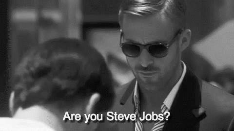 are-you-steve-jobs-o