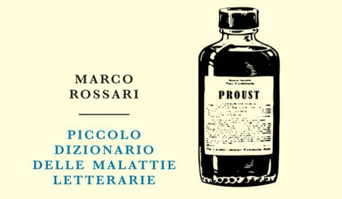 marco_rossari_copertina piccolo dizionario malattie letterarie