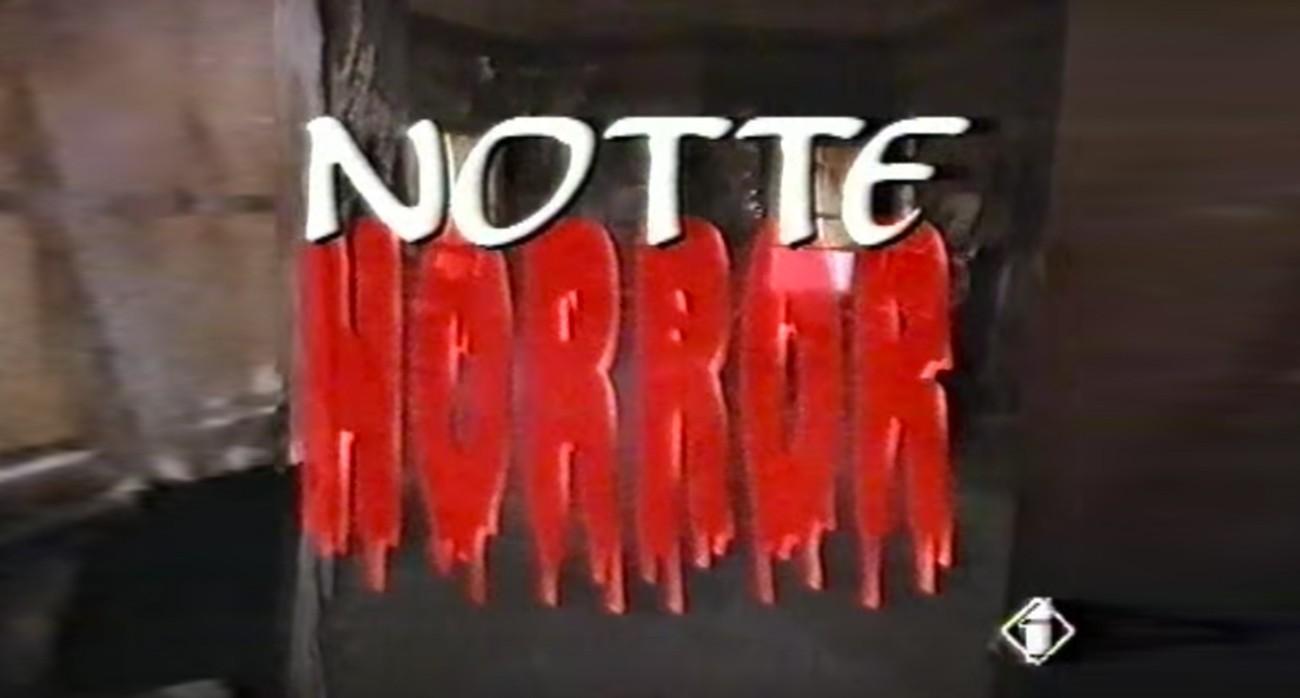 notte horror italia 1 lista film