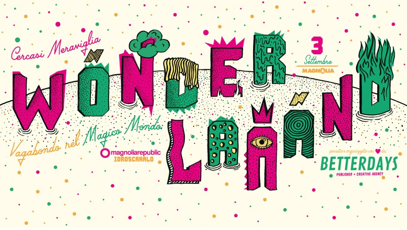 WONDERLAAAND FESTIVAL, il 3 settembre il primo festival sulla Meraviglia!