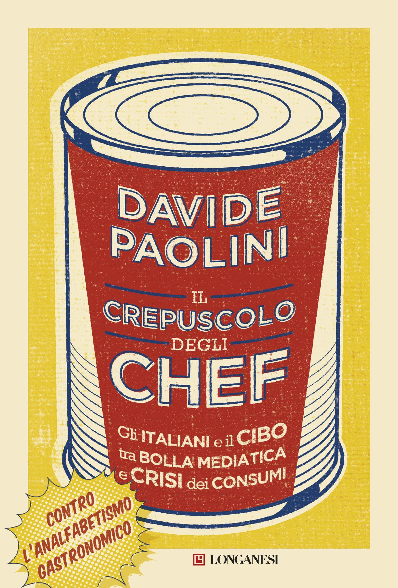 Il crepuscolo degli chef_Esec.indd davide paolini intervista crepuscolo chef