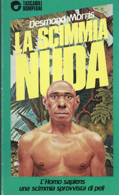 La scimmia nuda, Desmond Morris